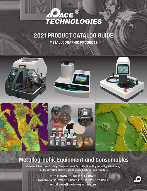 2021 PACE Technologies Metallographic Equipment and Consumables Catalog